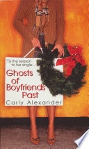 Ghosts Of Boyfriends Past _ CARLY ALEXANDER