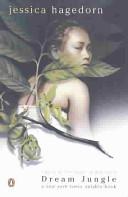 Dream Jungle _ JESSICA HAGEDORN