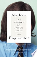 The Ministry Of Special Cases _ NATHAN ENGLANDER