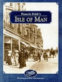 Francis Friths Isle Of Man Photographic Memories _ CLIVE HARDY