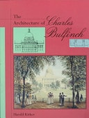 The Architecture Of Charles Bulfinch _ HAROLD KIRKER