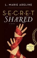 Secret Shared A Novel _ L ADELINE