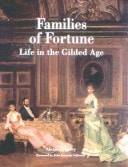 Families Of Fortune Life In The Gilded Age _ ALEXIS GREGORY