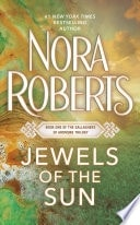 Jewels Of The Sun  First In The Gallaghers Of Ardmore Trilogy _ NORA ROBERTS