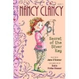 Nancy Clancy Secret Of The Silver Key  Nancy Clancy Book 4 _ JANE OCONNOR