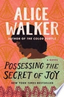 Possessing The Secret Of Joy _ ALICE WALKER