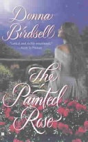 The Painted Rose _ DONNA BIRDSELL