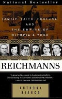 The Reichmanns Family, Faith, Fortune, And The Empire Of Olympia And York _ ANTHONY BIANCO