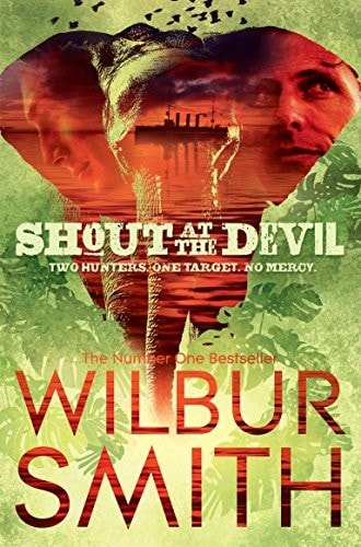 Shout At The Devil _ WILBUR SMITH