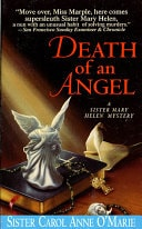 Death Of An Angel  A Sister Mary Helen Mystery _ SISTER OMARIE