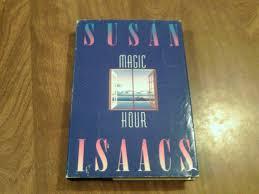 Magic Hour _ SUSAN ISAACS