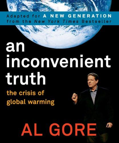 An Inconvenient Truth The Planetary Emergency Of Global Warming And What We Can Do About It _ AL GORE