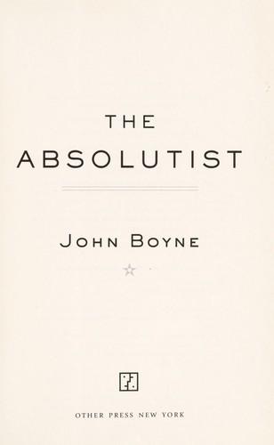 The Absolutist _ JOHN BOYNE