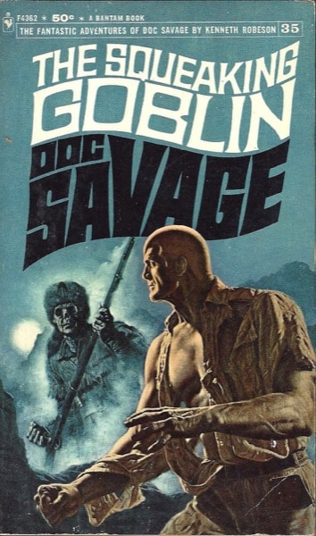 The Squeaking Goblin  The Amazing Adventures Of Doc Savage, Book 35 _ KENNETH ROBESON