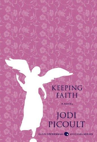 Keeping Faith A Novel _ JODI PICOULT