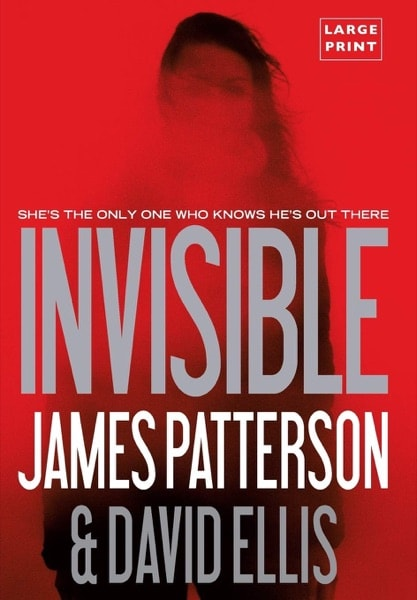 Invisible _ JAMES PATTERSON