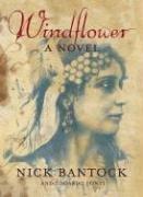 Windflower A Novel _ NICK BANTOCK