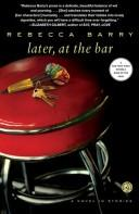 Later, At The Bar A Novel In Stories _ REBECCA BARRY