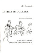 How Much Is That In Dollars? _ ART BUCHWALD