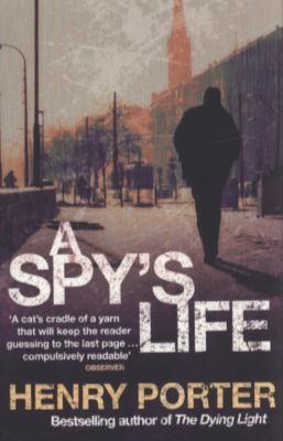 A Spys Life _ HENRY PORTER
