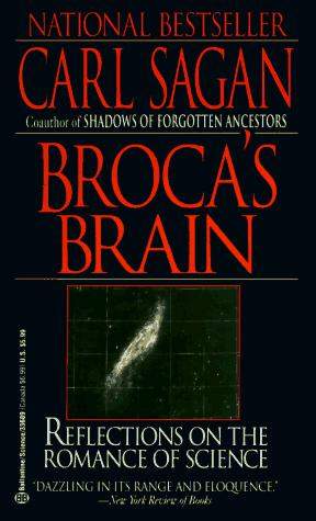 Brocas Brain Reflections On The Romance Of Science _ CARL SAGAN