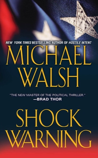 Shock Warning _ MICHAEL WALSH