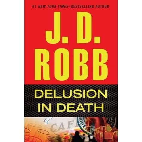 Delusion In Death _ J.D ROBB