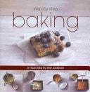 Baking Step By Step _ PARRAGON BOOKS; LOVE FOOD EDITORS