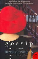 Gossip A Novel _ BETH GUTCHEON