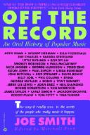 Off The Record Oral History Of Popular Music _ SMITH. JOE