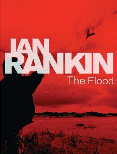 The Flood _ IAN RANKIN