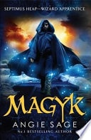 Magyk Septimus Heap Book One _ ANGIE SAGE