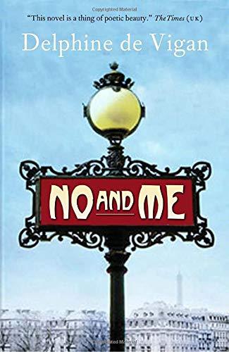 No And Me _ DELPHINE DE VIGAN