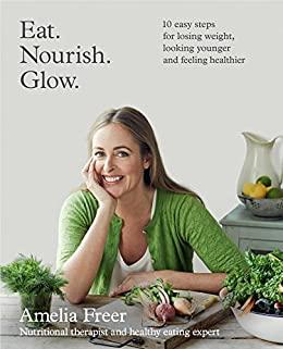 Eat. Nourish. Glow. _ AMANDA FREER
