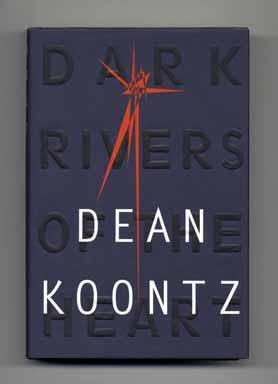Dark Rivers Of The Heart _ DEAN KOONTZ