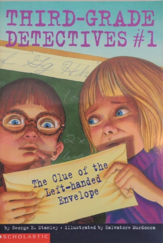 Third-Grade Detectives #1 The Clue Of The Left-Handed Envelope _ GEORGE E. STANLEY