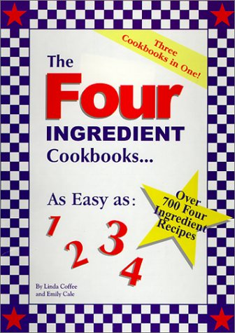 The Four Ingredient Cookbook _ LINDA COFFEE