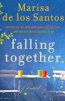 Falling Together _ MARISA SANTOS