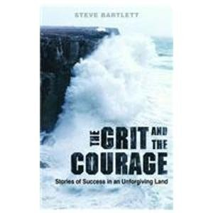Grit And The Courage Stories Of Success In An Unforgiving Land _ STEVE BARTLETT