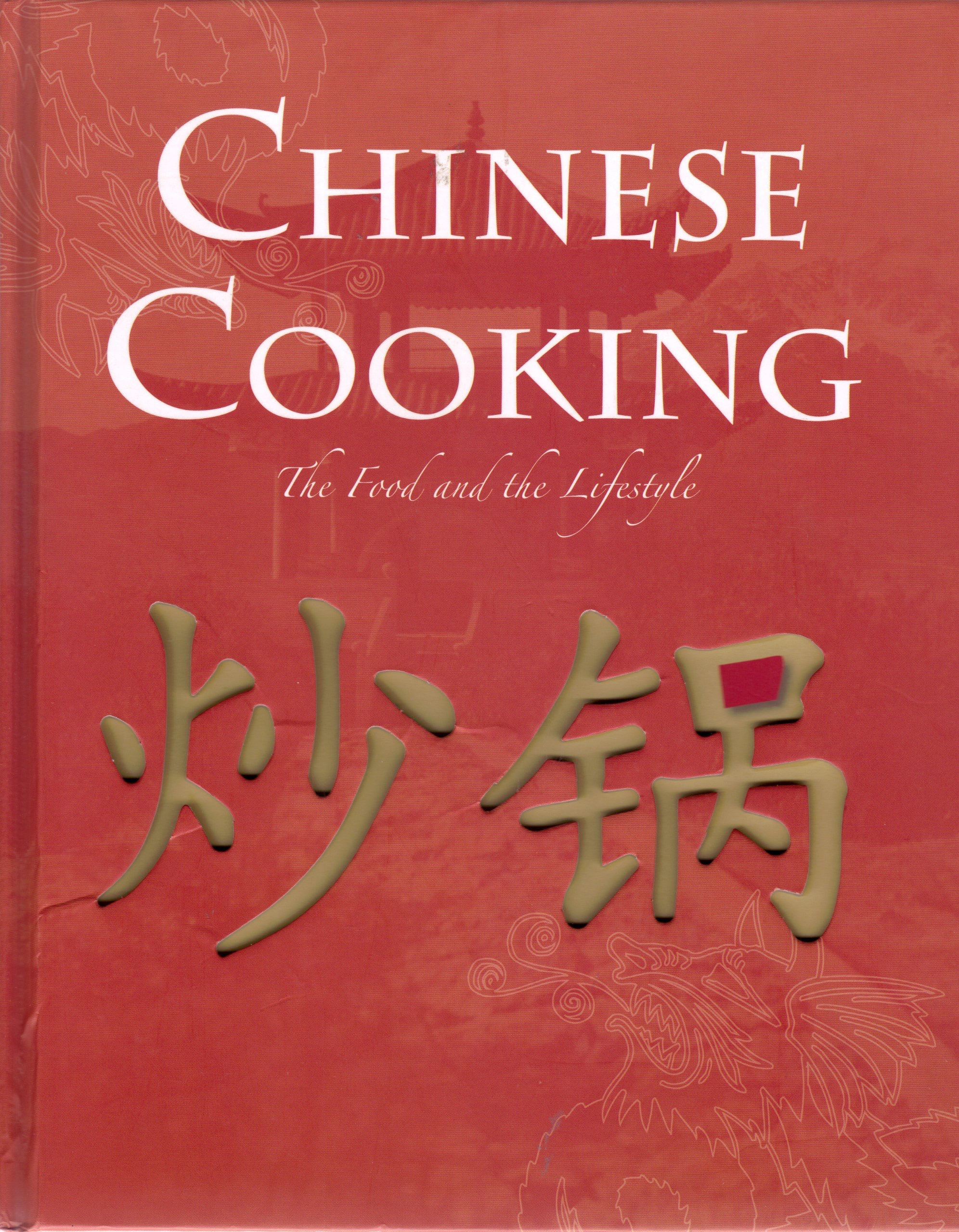 Chinese Cooking The Food And The Lifestyle _ ANNABEL JACKSON