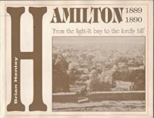 Hamilton 1889-1890 From The Light-Lit Bay To The Lordly Hill _ BRIAN HENLEY