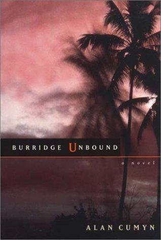 Burridge Unbound _ ALAN CUMYN