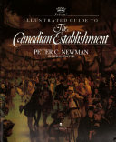 Debretts Illustrated Guide To The Canadian Establishment _ PETER NEWMAN