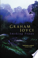 Smoking Poppy _ GRAHAM JOYCE
