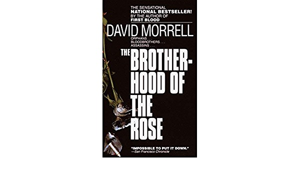 The Brother-Hood Of The Rose _ DAVID MORRELL