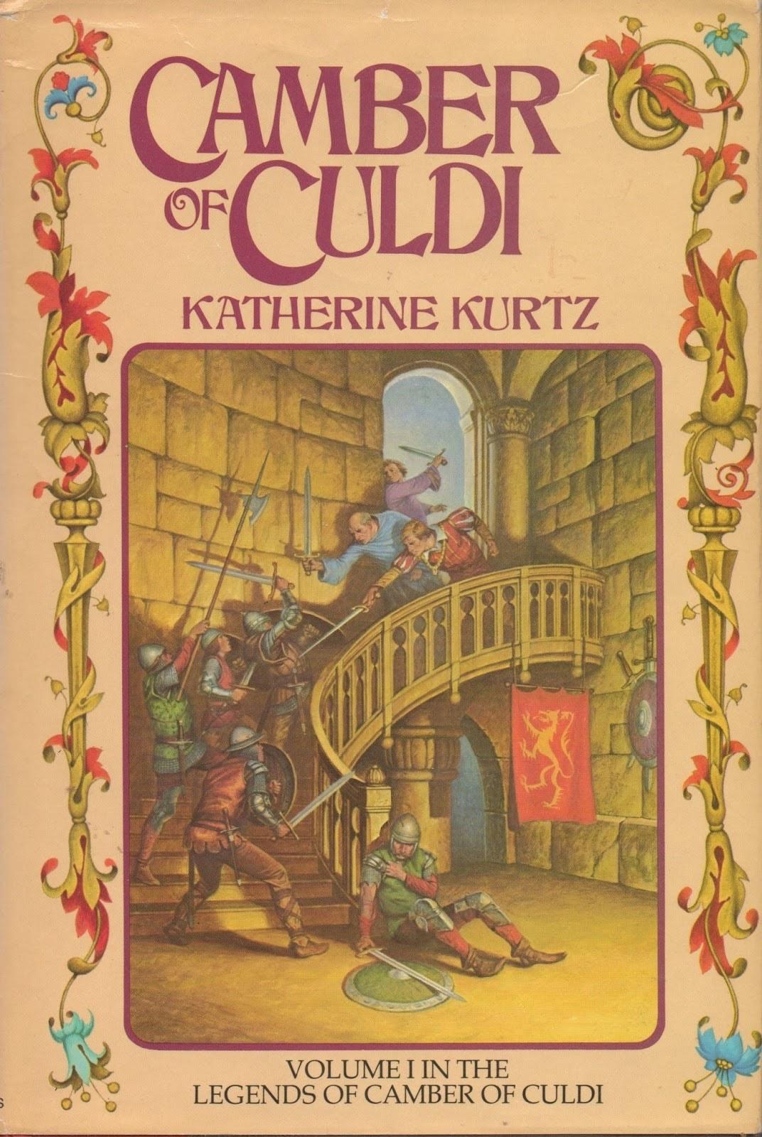 Camber Of Culdi _ CATHERINE KURTZ
