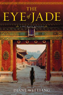 The Eye Of Jade _ DIANE LIANG