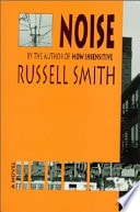 Noise _ RUSSELL SMITH