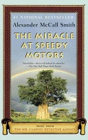 The Miracle At Speedy Motors  No. 1 Ladies Detective Agency Book 9 _ ALEXANDER SMITH
