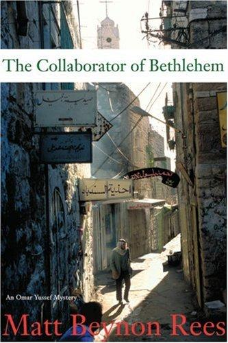Collaborator Of Bethlehem _ MATT REES